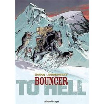 Bouncer. D. 8, To hell (Häftad, 2016)