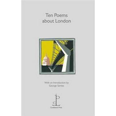 Ten Poems About London (Övrigt format, 2011)