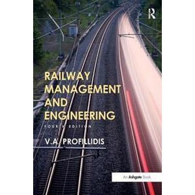 Railway Management and Engineering (Inbunden, 2014)