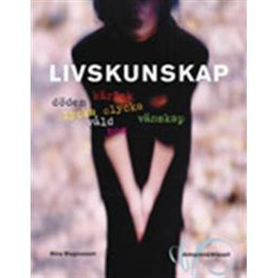 Livskunskap (Häftad, 2006)