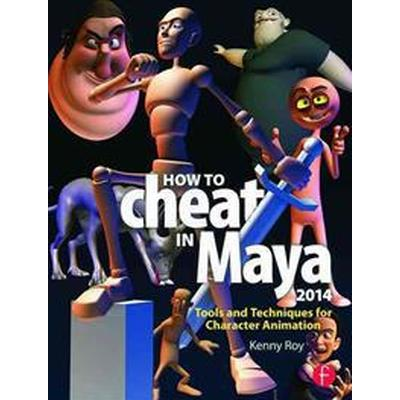 How to Cheat in Maya 2014 (Pocket, 2013)