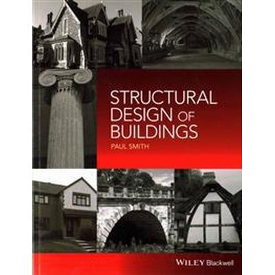 Structural Design of Buildings (Häftad, 2016)