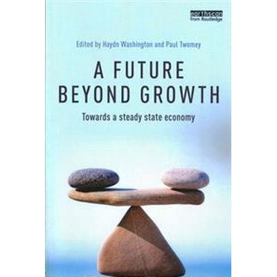 A Future Beyond Growth (Pocket, 2016)