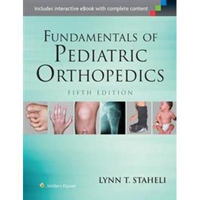 Fundamentals of Pediatric Orthopedics (Inbunden, 2015)