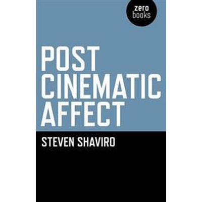Post-Cinematic Affect (Pocket, 2010)