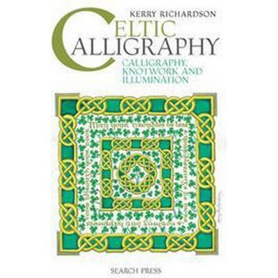 Celtic Calligraphy (Inbunden, 2014)