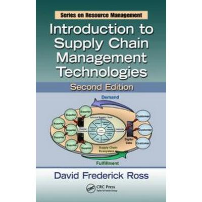 Introduction to Supply Chain Management Technologies (Inbunden, 2010)