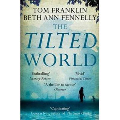 The Tilted World (Storpocket, 2014)