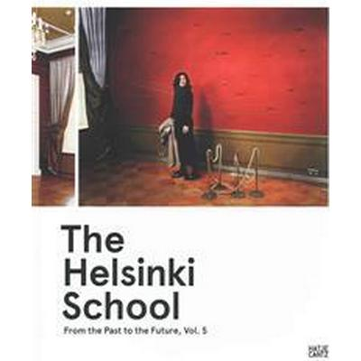 The Helsinki School (Inbunden, 2015)