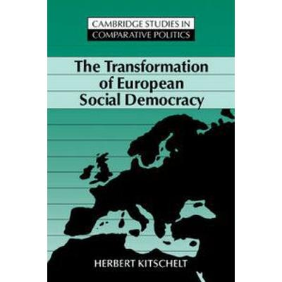 The Transformation of European Social Democracy (Pocket, 1994)