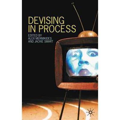 Devising in Process (Pocket, 2010)