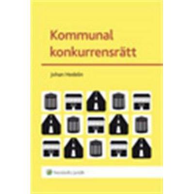 Kommunal konkurrensrätt (Häftad, 2013)