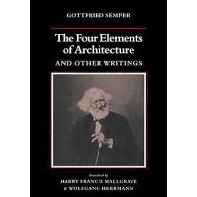 The Four Elements of Architecture and Other Writings (Pocket, 2011)