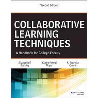 Collaborative Learning Techniques: A Handbook for College Faculty (Häftad, 2014)