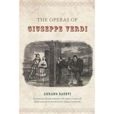 The Operas of Giuseppe Verdi (Inbunden, 2014)