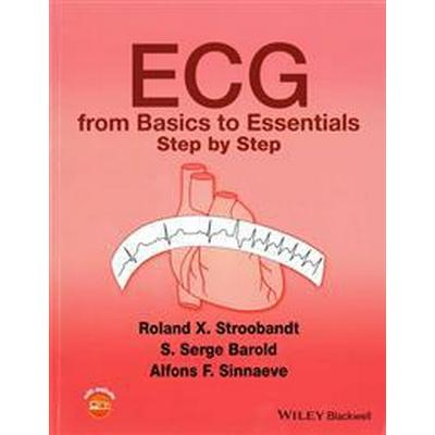 ECG from Basics to Essentials: Step by Step (Häftad, 2016)