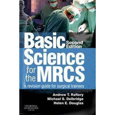 Basic Science for the MRCS (Pocket, 2012)