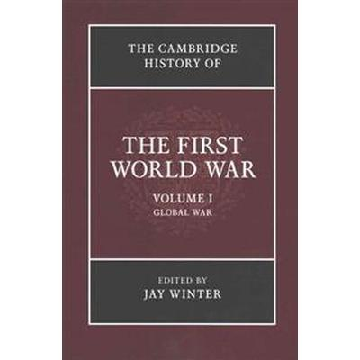 The Cambridge History of the First World War (Pocket, 2016)