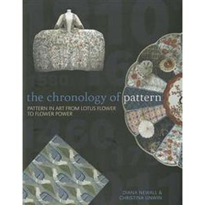 The Chronology of Pattern (Häftad, 2011)