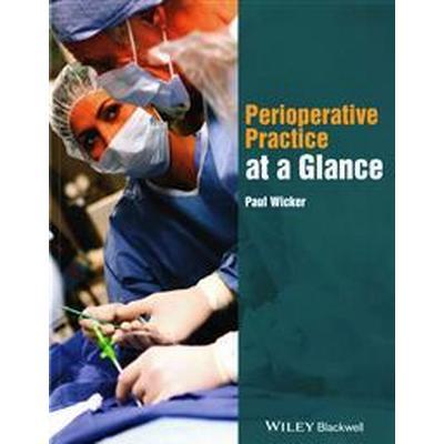 Perioperative Practice at a Glance (Häftad, 2015)