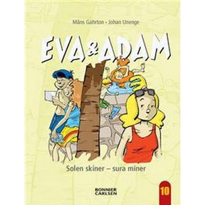 Eva & Adam 10: Solen skiner - sura miner (E-bok, 2012)