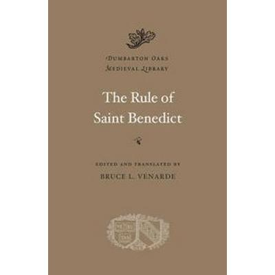 The Rule of Saint Benedict (Inbunden, 2011)