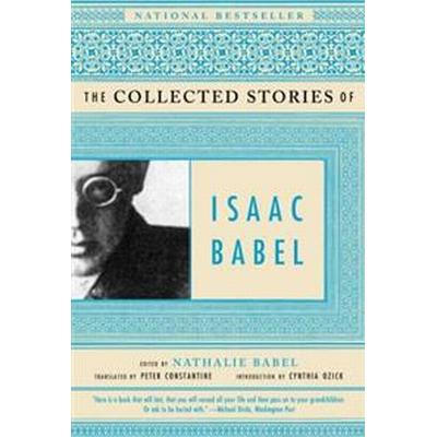 The Collected Stories of Isaac Babel (Häftad, 2002)