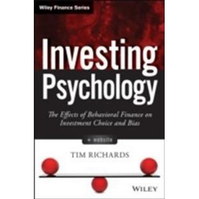 Investing Psychology: The Effects of Behavioral Finance on Investment Choice and Bias (Inbunden, 2014)