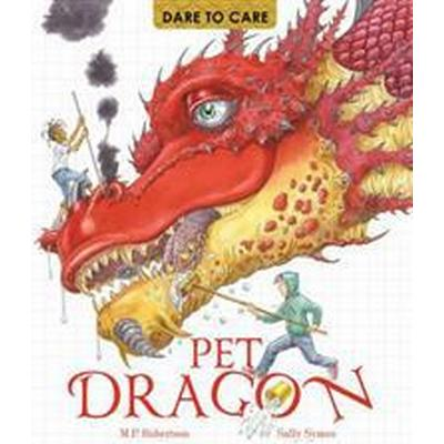 Dare to Care: Pet Dragon (Inbunden, 2016)