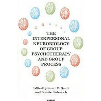 The Interpersonal Neurobiology of Group Psychotherapy and Group Process (Pocket, 2013)