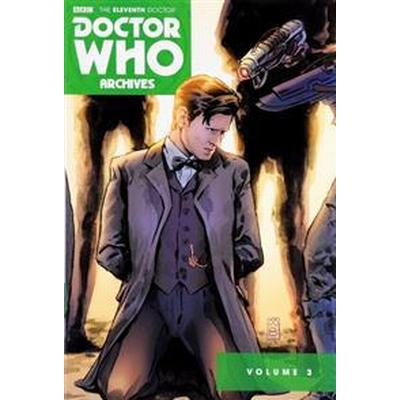 Doctor Who the Eleventh Doctor Archives Omnibus 3 (Pocket, 2016)