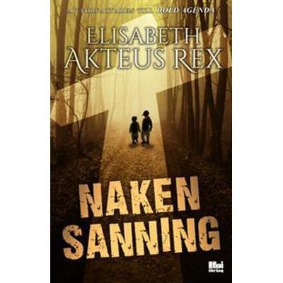 Naken sanning (E-bok, 2013)