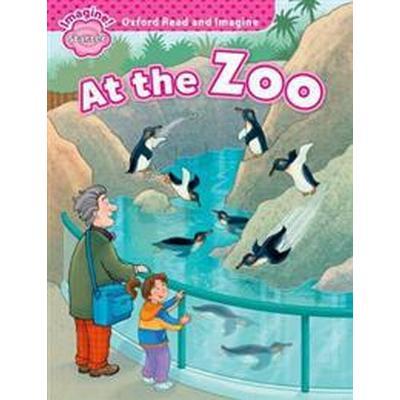 Oxford Read & Imagine Starter at the Zoo (Häftad, 2014)