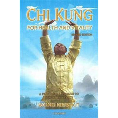 Chi Kung for Health and Vitality (Pocket, 2014)