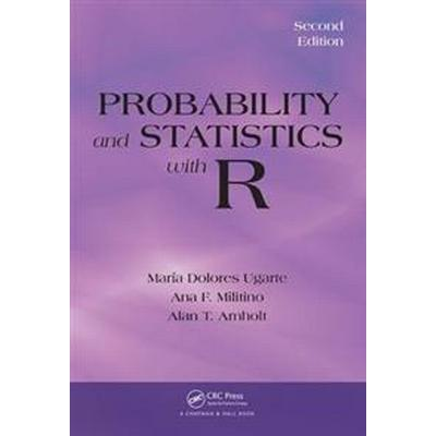 Probability and Statistics With R (Inbunden, 2015)