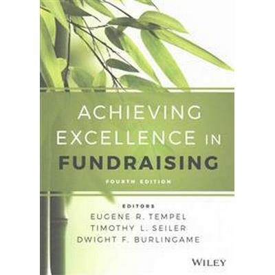 Achieving Excellence in Fundraising (Inbunden, 2016)