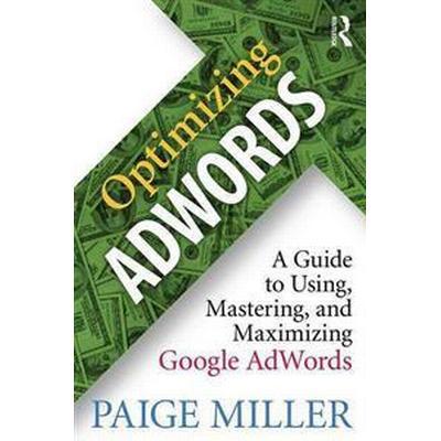 Optimizing AdWords (Pocket, 2016)
