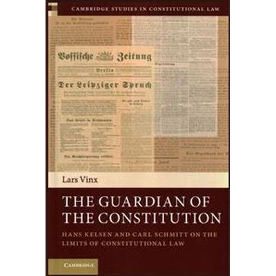 The Guardian of the Constitution (Inbunden, 2015)