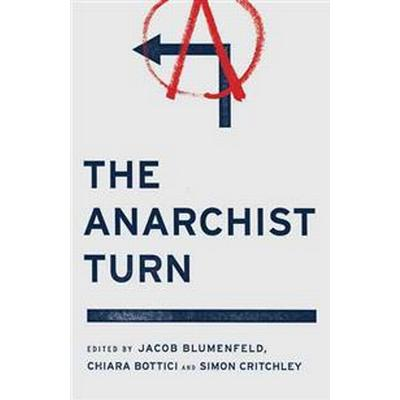 The Anarchist Turn (Pocket, 2013)