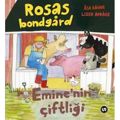 Rosas bondgård = Emine'nin ciftligi (Inbunden, 2007)