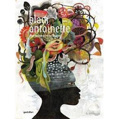 Black Antoinette (Inbunden, 2012)