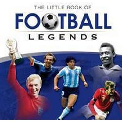 Little Book of Football Legends (Inbunden, 2012)