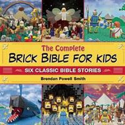 The Complete Brick Bible for Kids (Inbunden, 2015)