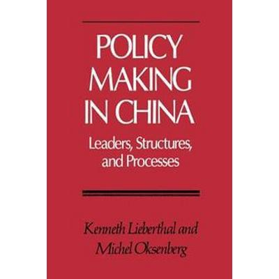 Policy Making in China (Pocket, 1990)