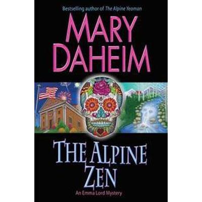 The Alpine Zen (Häftad, 2016)