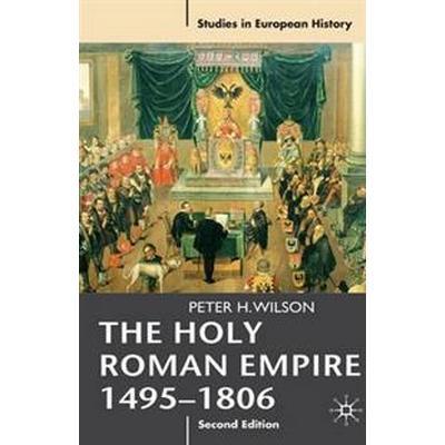 The Holy Roman Empire 1495-1806 (Pocket, 2011)