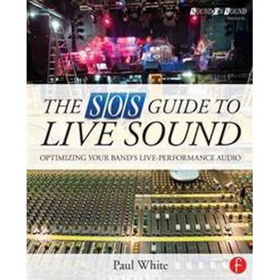 The SOS Guide to Live Sound (Pocket, 2014)