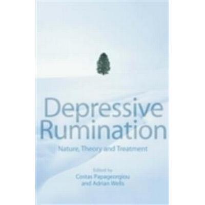 Depressive Rumination: Nature, Theory and Treatment (Häftad, 2003)