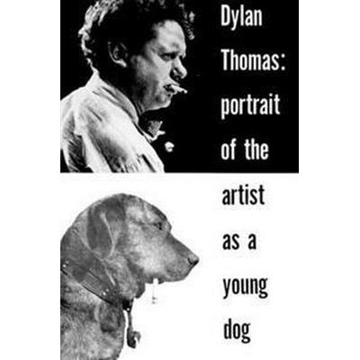 Portrait of the Artist as a Young Dog (Paper Only) (Häftad, 1968)