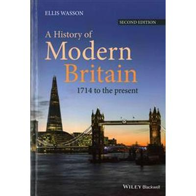 A History of Modern Britain: 1714 to the Present (Häftad, 2016)